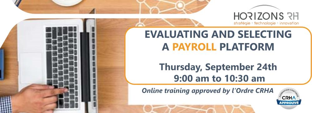 Evaluating and Selecting a Payroll Platform